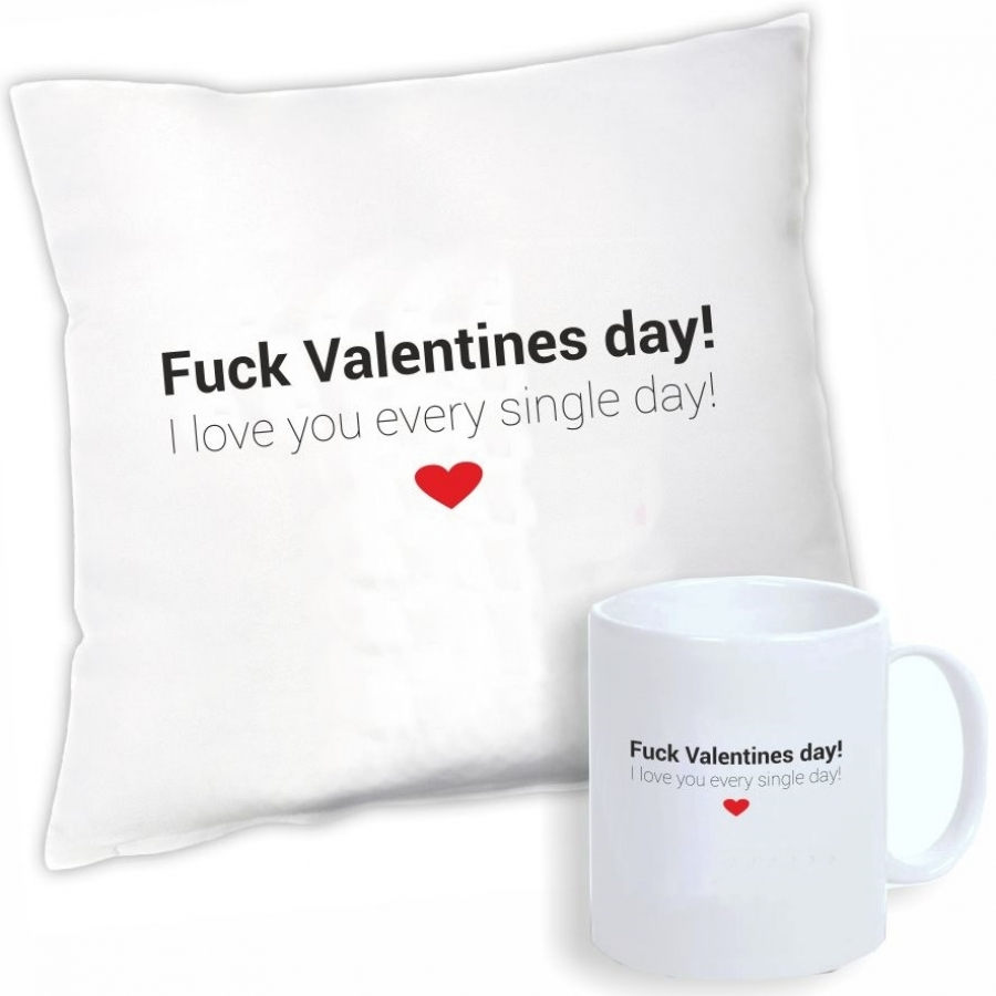 "Geschenkset ""Fuck Valentines day! I love you every single day!"""